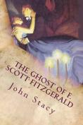 The Ghost of F. Scott Fitzgerald