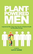 Plant-Powered Men
