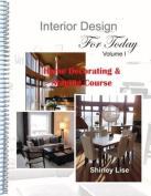 Interior Design for Today Volume L