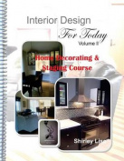 Interior Design for Today Volume LL
