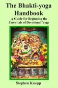 The Bhakti-Yoga Handbook