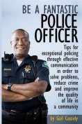 Be a Fantastic Police Officer
