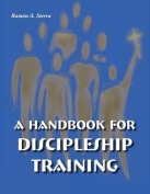 Handbook for Discipleship Training
