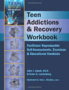 Teen Addictions & Recovery Workbook