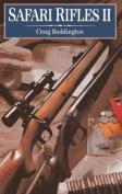 Safari Rifles II