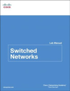 Switched Networks Lab Manual