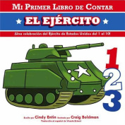 El Ejercito (My First Counting Books (Simon & Schuster)) [Board book] [Spanish]
