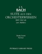 Suite Aus Den Orchesterwerken