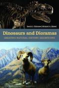 Dinosaurs and Dioramas