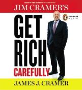 Jim Cramer's Get Rich Carefully [Audio]