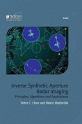 Inverse Synthetic Aperture Radar Imaging
