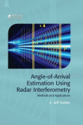 Angle of Arrival Estimation Using Radar Interferometry