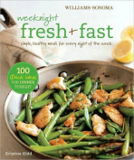 Weeknight Fresh & Fast