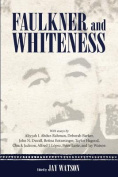 Faulkner and Whiteness