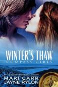 Winter's Thaw (Compass Girls)