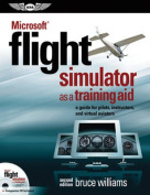 Microsoft (R) Flight Simulator as a Training Aid