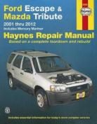 Ford Escape & Mazda Tribute Automotive Repair Manual
