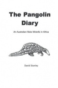 The Pangolin Diary [ABK]