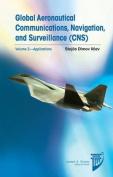 Global Aeronautical Communications, Navigation, and Surveillance (CNS)