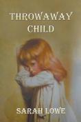Throwaway Child