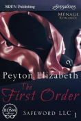 The First Order [Safeword LLC 1]