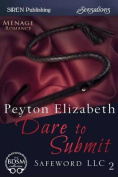 Dare to Submit [Safeword LLC 2]