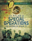 The Atlas of Special Operations of World War II