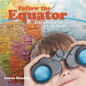 Follow the Equator