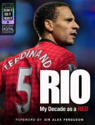 Rio: My Decade as a Red