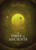 The Thief of the Ancients