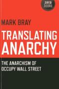 Translating Anarchy