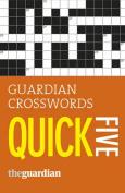 Guardian Quick Crosswords: 5