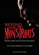 Beyond the Monstrous