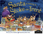 Santa is Coming to Stoke on Trent
