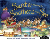 Santa is Coming to Southend on Sea