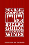 Michael Cooper's Buyer's Guide to NZ Wines 2014 (22nd Ed)