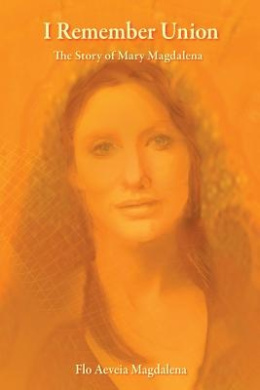 I Remember Union: The Story of Mary Magdalena
