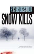 Snow Kills (D.I. Jack Dylan)
