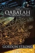 The Qabalah: Beyond the Veil