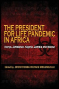 The President for Life Pandemic
