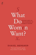 What Do Women Want?