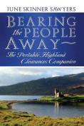 Bearing the People Away
