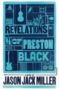 The Revelations of Preston Black