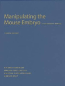 Manipulating the Mouse Embryo