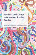 Feminist and Queer Information Studies Reader