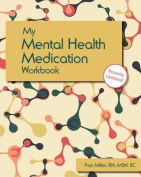 My Mental Health Medication Workbook