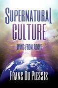 Supernatural Culture