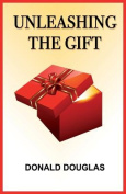 Unleashing The Gift