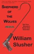 Shepherd of the Wolves Redux