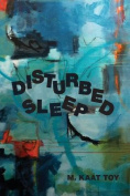 Disturbed Sleep